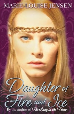 Book Daughter of Fire and Ice by Marie-Louise Jensen