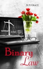 Binary Law by M.H. Grace