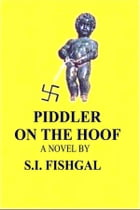 Piddler on the Hoof by S.I. Fishgal