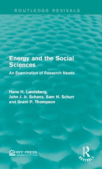 Energy and the Social Sciences: An Examination of Research Needs