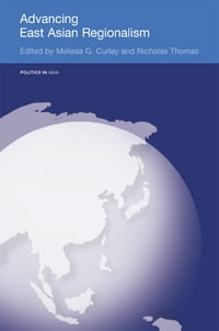 Advancing East Asian Regionalism
