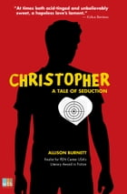 Christopher: A Tale of Seduction