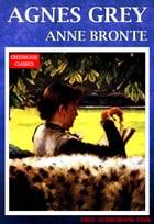 Agnes Grey (Free AudioBook Link) by Anne Bronte