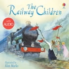 The Railway Children: Usborne Picture Books