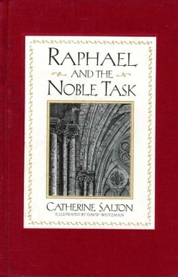 Book Raphael and the Noble Task by Catherine Salton