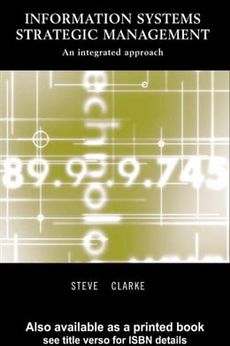 Book Information Systems Strategic Management by Clarke, Steve