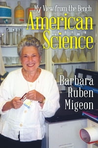 American Science: My View from the Bench