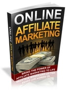 Online Affiliate Marketing by Anonymous