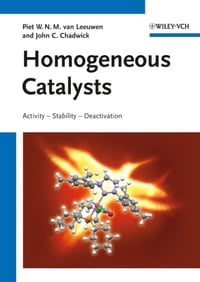 Homogeneous Catalysts: Activity - Stability - Deactivation