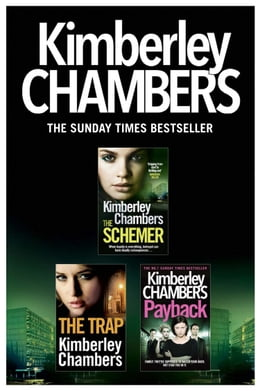 Book Kimberley Chambers 3-Book Collection: The Schemer, The Trap, Payback by Kimberley Chambers