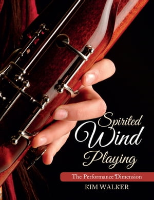 Spirited Wind Playing The Performance Dimension