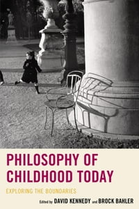 Philosophy of Childhood Today: Exploring the Boundaries