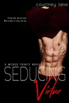 Seducing Virtue by Courtney Lane