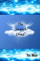 The Seventh Cloud by YuMao311