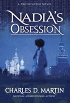 Nadia's Obsession by Charles D Martin