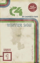C4 Issue 1: Winter 2011 by Chamber Four