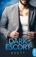 Dark Escort: Rhett by E.L. Todd