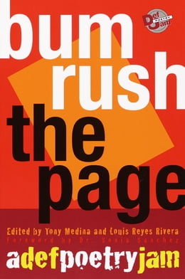 Book Bum Rush the Page: A Def Poetry Jam by Tony Medina