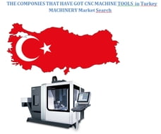 The Companies that have got CNC Machine Tools in Turkey E-Book