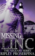 Missing Linc by Ripley Proserpina