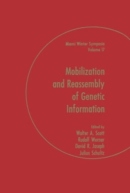 Book Mobilization and Reassembly of genetic information by Scott, Walter