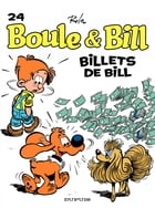 Boule et Bill - Tome 24 - Billets de Bill by Jean Roba