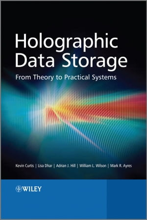Holographic Data Storage From Theory to Practical Systems