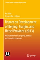 Report on Development of Beijing, Tianjin, and Hebei Province (2013): Measurement of Carrying…