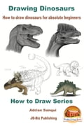 Drawing Dinosaurs: How To Draw Dinosaurs for Absolute Beginners e7da666f-e1a6-4542-971b-2cc5094f3fde