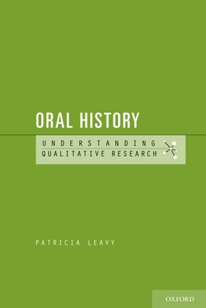 Oral History Understanding Qualitative Research