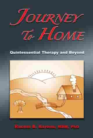 Journey to Home: Quintessential Therapy and Beyond