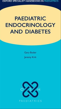 Book Paediatric Endocrinology and Diabetes by Gary Butler