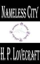 Nameless City by H.P. Lovecraft