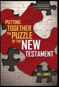 Putting Together the Puzzle of the New Testament d3336aa7-54b5-4d94-a5d0-1bb5419e41f5
