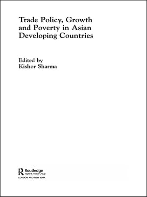 Trade Policy,  Growth and Poverty in Asian Developing Countries