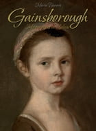 Gainsborough: Masterpieces in Colour by Maria Tsaneva