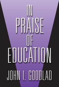 In Praise of Education