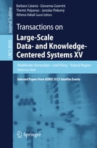 Transactions on Large-Scale Data- and Knowledge-Centered Systems XV