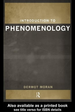 Book Introduction to Phenomenology by Moran, Dermot
