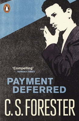 Book Payment Deferred by C.S. Forester