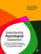 Understanding Psychological Assessment: A Primer on the Global Assessment of the Client's Behavior…