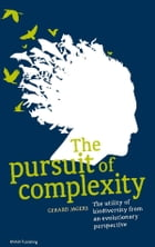 The pursuit of complexity: the utility of biodiversity from an evolutionary perspective