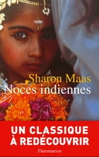 Noces indiennes by Sharon Maas