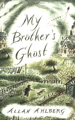 Book My Brother's Ghost by Allan Ahlberg