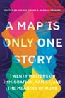 A Map Is Only One Story Cover Image