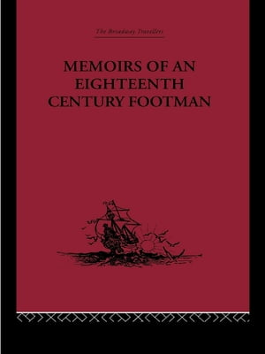 Memoirs of an Eighteenth Century Footman John Macdonald Travels (1745-1779)