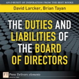 Book The Duties and Liabilities of the Board of Directors by David Larcker