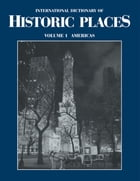 The Americas: International Dictionary of Historic Places