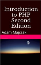 Introduction to PHP, Part 1, Second Edition