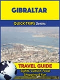 Gibraltar Travel Guide (Quick Trips Series) 78288b34-d4cb-42ec-9818-db465e10062a